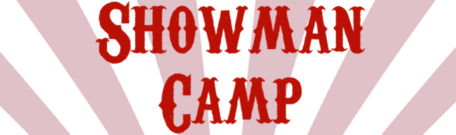 Showman Camp: Music Summer Camp | 17th - 21st August 2020